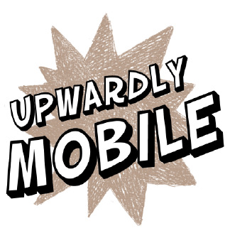 Upwardly Mobile