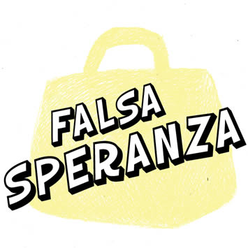 FALSA SPERANZA